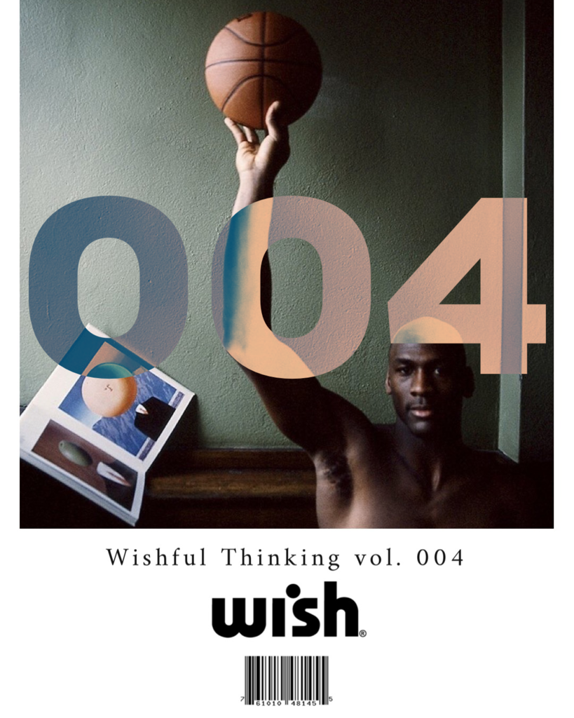 WISHFUL THINKING VOL. 004 – G.O.A.T Edition