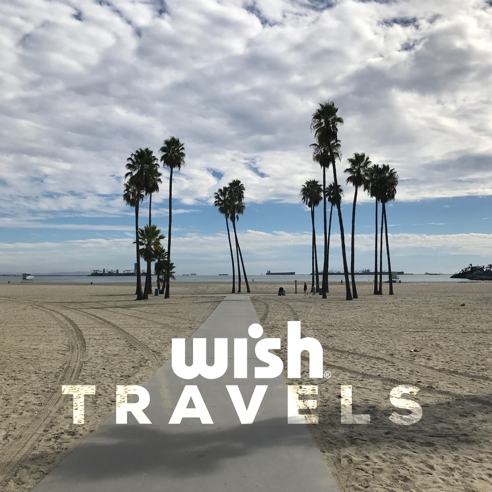 Wish Travels: Los Angeles, California